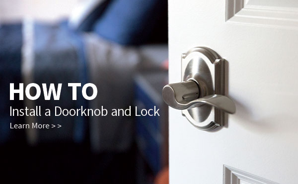 How to Install a Doorknob and Lock